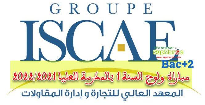 Le cycle Grande Ecole du Groupe ISCAE Concours d'Accès à la Grande Ecole (Grade Master)