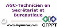 AGC-Technicien en Secrétariat et Bureautique