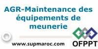 AGR-Maintenance des équipements de meunerie