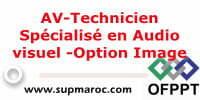 AV-Technicien Spécialisé en Audio visuel -Option Image