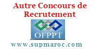 Autre Concours de Recrutement OFPPT