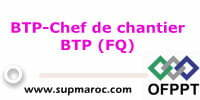 OFPPT Formation Qualifiante Chef de Chantier BTP