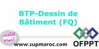 BTP-Dessin de Bâtiment (FQ)
