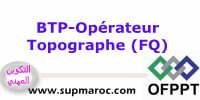 OFPPT Formation Qualifiante Opérateur  Topographe