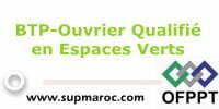 OFPPT Formation Qualifiante Ouvrier en Espace vert