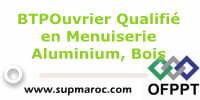 BTP-Ouvrier Qualifié en Menuiserie Aluminium Bois