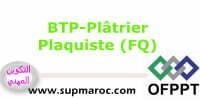 OFPPT Formation Qualifiante Plâtrier Plaquiste