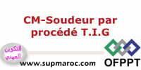 OFPPT  Formation Qualifiante Soudeur par procédé T.I.G