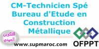 ISTA: Technicien Spécialisé Bureau d'Etude en Construction Métallique