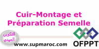 OFPPT Qualification Montage et Préparation Semelle