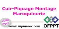 OFPPT Qualification Piquage Montage Maroquinerie