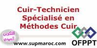 OFPPT ISTA Technicien Spécialisé en Méthodes Cuir
