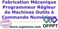 Formation Qualifiante Programmeur Régleur de Machines Outils à Commande Numérique (PRMOCN)