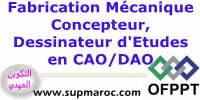 OFPPT Formation Qualifiante Concepteur, Dessinateur d'Etude en CAO/DAO