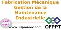 OFPPT Formation Qualifiante Gestion de la Maintenance Industrielle
