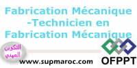 OFPPT Formation ITA Technicien en Fabrication Mécanique