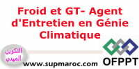 OFPPT Qualification Formation Agent d'Entretien en Génie Climatique