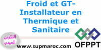 OFPPT Qualification Formation Installateur en Thermique et Sanitaire