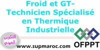 OFPPT Formation ISTA Technicien Spécialisé en Thermique Industrielle