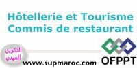 OFPPT Formation Qualifiante Commis de Restaurant hotolière tourisme