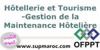 OFPPT Technicien Spécialisé ISTA Formation Gestion de la Maintenance Hôtelière