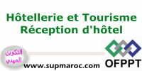 OFPPT ITA Technicien Réception d'Hôtel