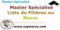 Master Spécialisé Liste de Filières au Maroc
