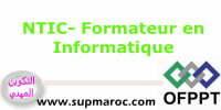 NTIC- Formateur en Informatique