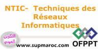OFPPT Technicien Spécialisé ISTA Techniques des Réseaux Informatiques NTIC