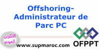 Offshoring Formation Qualifiante Administrateur de Parc PC