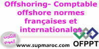 Formation Qualifiante Offshoring Comptable Offshore Normes Françaises et Internationales