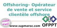 Formation Qualifiante Opérateur de Vente et Services Clientèle Offshore