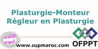 OFPPT ITA Plasturgie Formations Monteur Régleur en Plasturgie