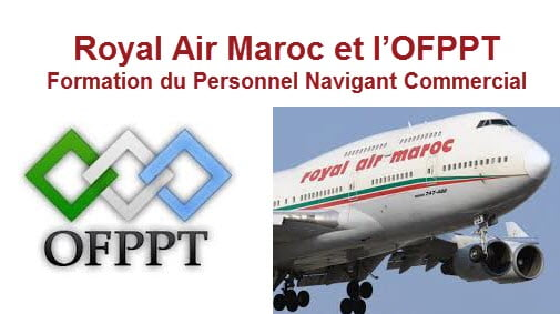 Royal Air Maroc OFPPT Formation du Personnel Navigant Commercial