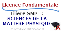 Licence Fondamentale SMP SCIENCES DE LA MATIERE PHYSIQUE