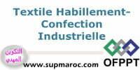 OFPPT Spécialisation Confection Industrielle