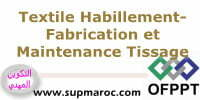 OFPPT ITA Fabrication et Maintenance en Tissage Formations Textile Habillement