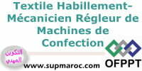 Qualification Mécanicien Régleur des Machines de Confection Formation Textile Habillement
