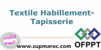 OFPPT Formation Qualifiante Tapisserie Formation Textile Habillement
