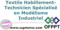 ISTA Modélisme Industriel secteut Textile Habillement OFPPT