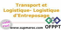 OFPPT Formation Qualifiante Logistique d'Entreposage Transport et Logistique