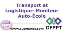 OFPPT ITA Moniteur Auto-Ecole Formation Transport et Logistique