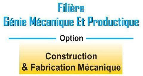 Filière Génie Mécanique et Productique GMP1
