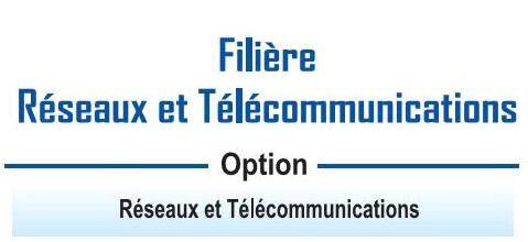 EST:Filière Réseaux et Télécommunications (RT)