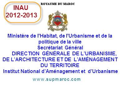 INAU 2012-2013 Institut National d'Aménagement et  d'Urbanisme